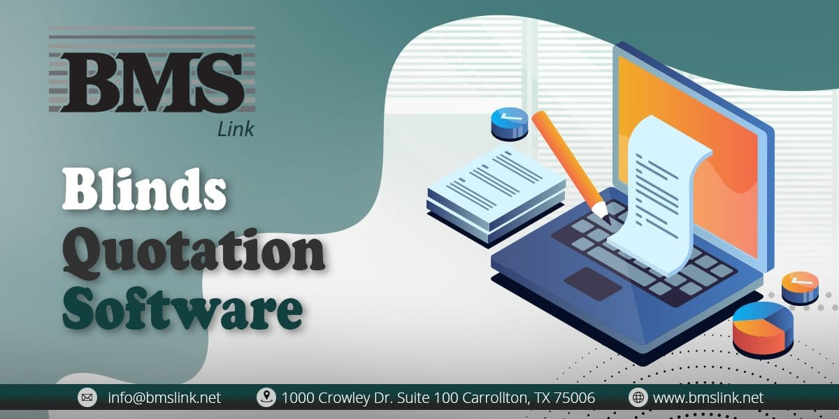Blinds Quotation Software Helps Save Time  5 Ways a Blinds Quotation Software Helps Save Time 07a