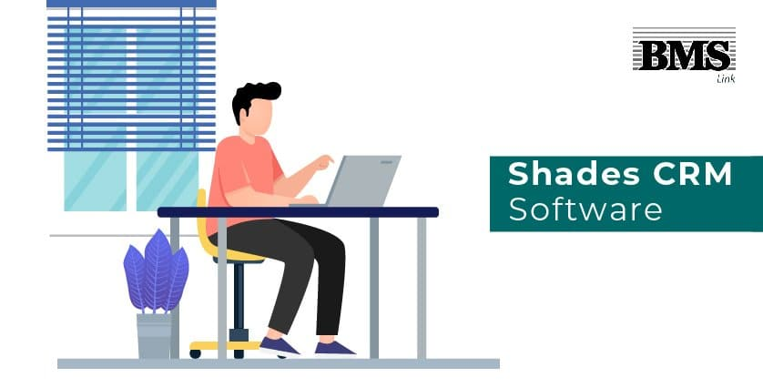 CRM software  How to Implement a Shades CRM Software Correctly Blog 4