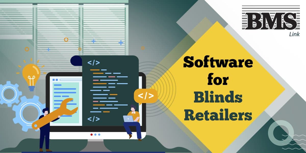 blinds retailers  What Should You Expect from a Software for Blinds Retailers? 05