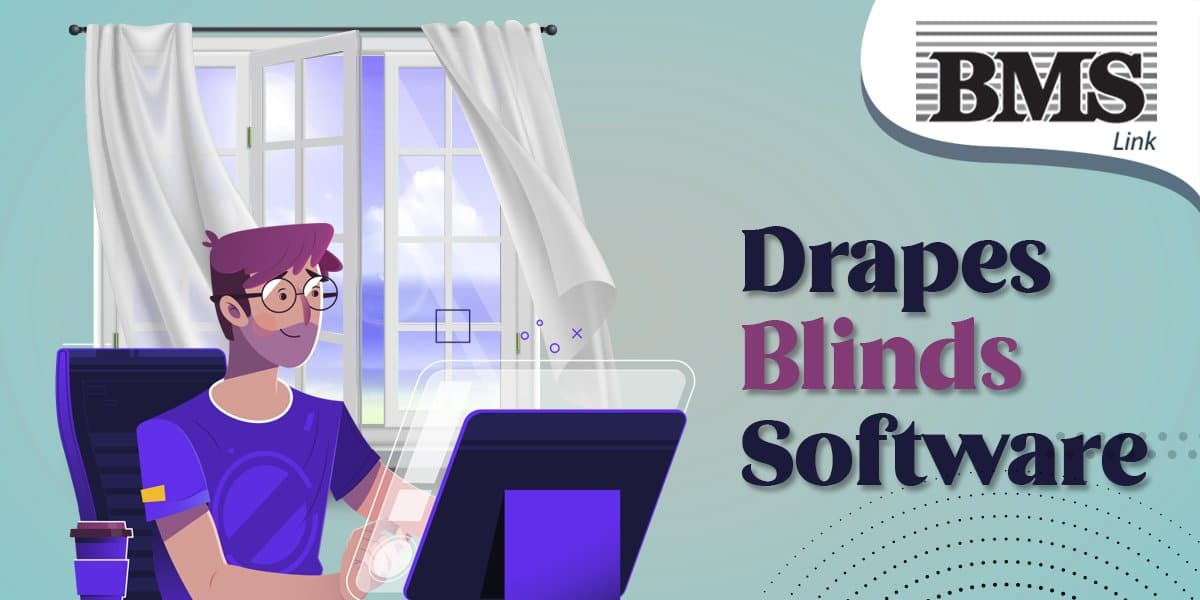 Drapes Blinds Software  Top 5 Benefits of Using a Blinds Pricing Software 13