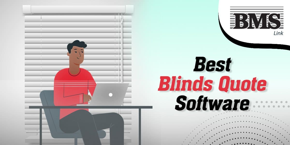 best Blinds Quote Software  Find Best Blinds Quote Software to Generate Accurate Quotes Easily and Quickly 07
