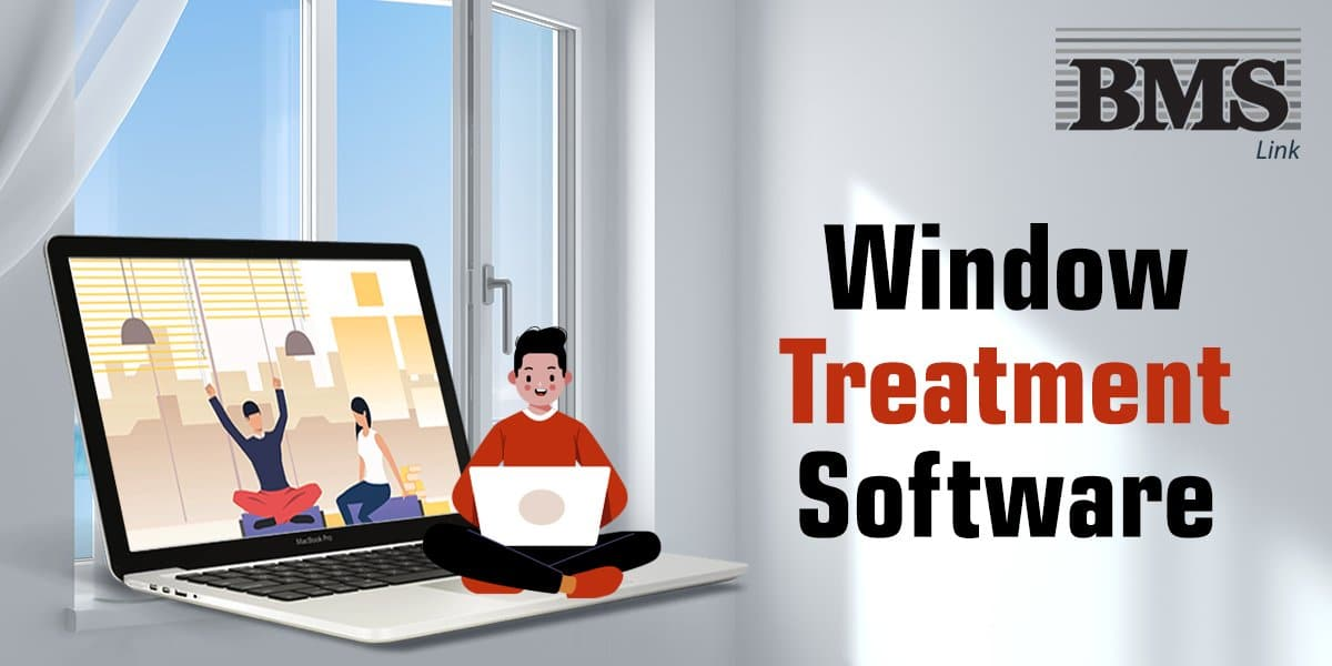 Window Treatment Software  Top Reasons to Go for Window Treatment Software 01