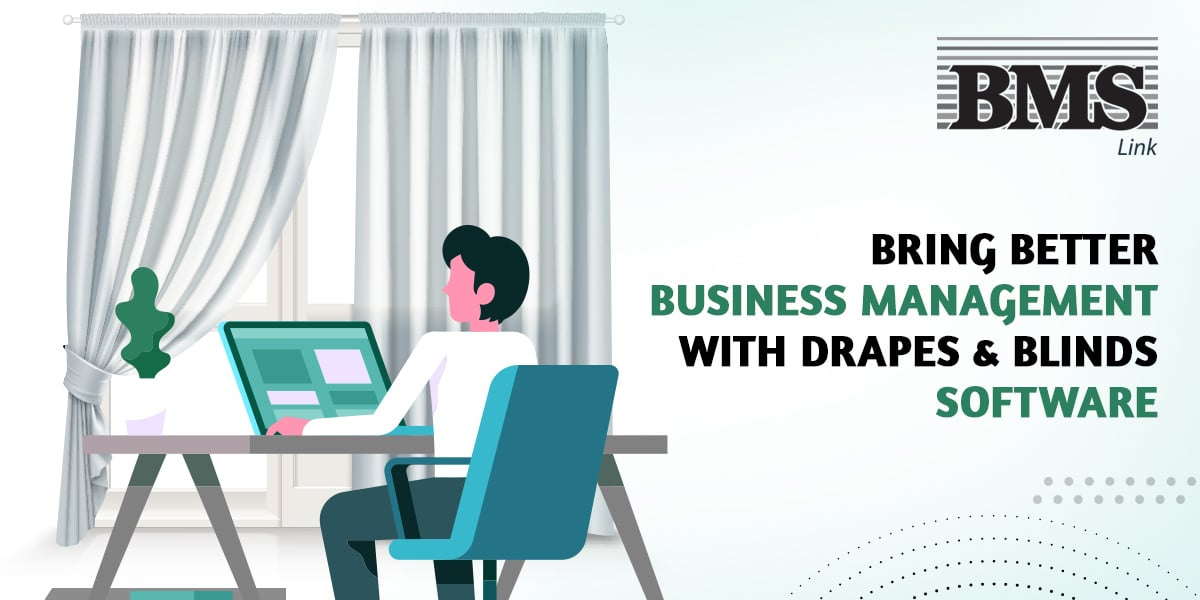 Drapes-And-Blinds-Software  Bring Better Business Management With Drapes And Blinds Software Bring Better Business Management With Drapes And Blinds Software