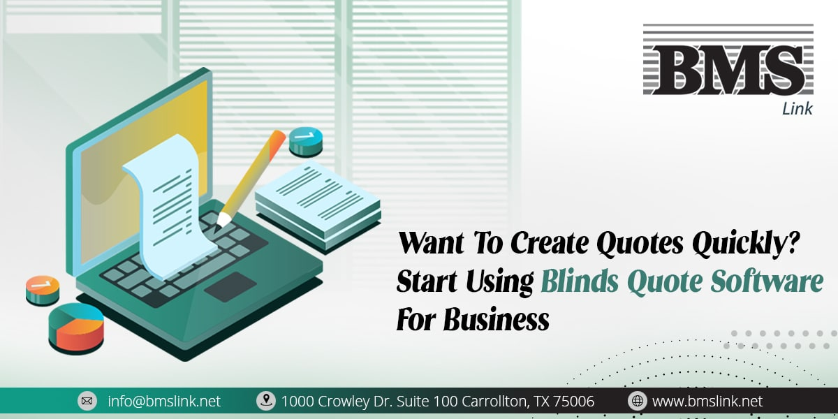Blind-Quote-Software  Want To Create Quotes Quickly? Start Using Blinds Quote Software For Business Want To Create Quotes Quickly Start Using Blinds Quote Software For Business