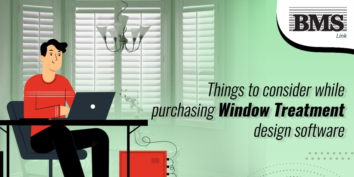 blinds, shades, shutters, and drapes  Things to consider while purchasing window treatment design software 01a