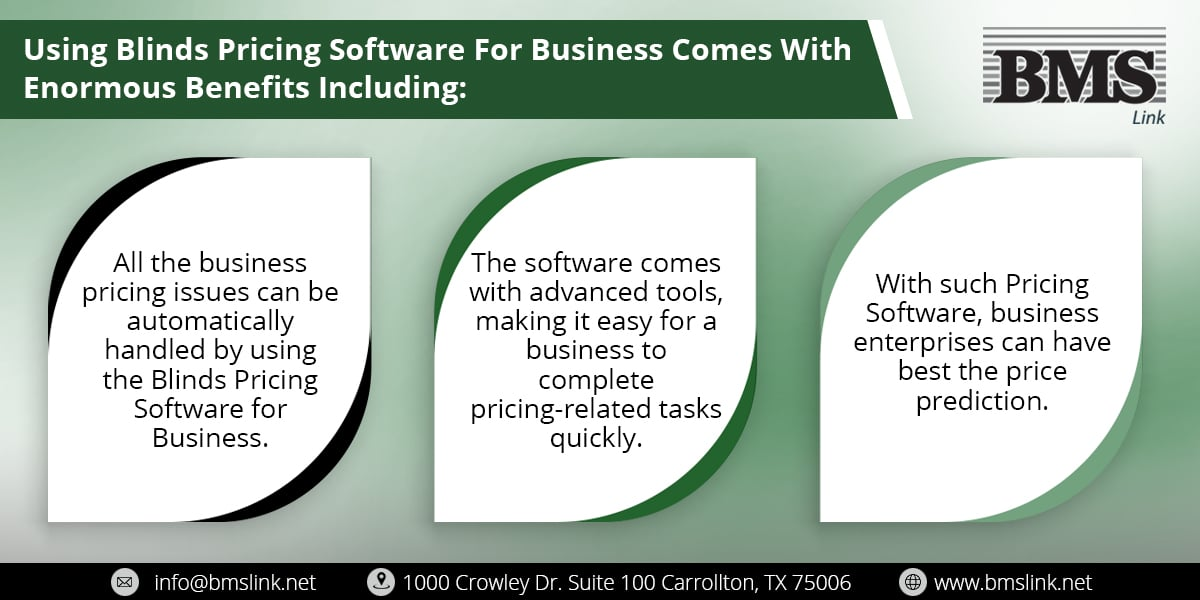 Blinds pricing software for business  Using Blinds Pricing Software For Business Comes With Enormous Benefits Including: 07a